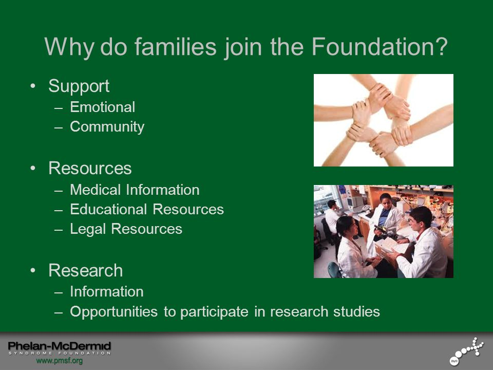 Why do families join the Foundation.