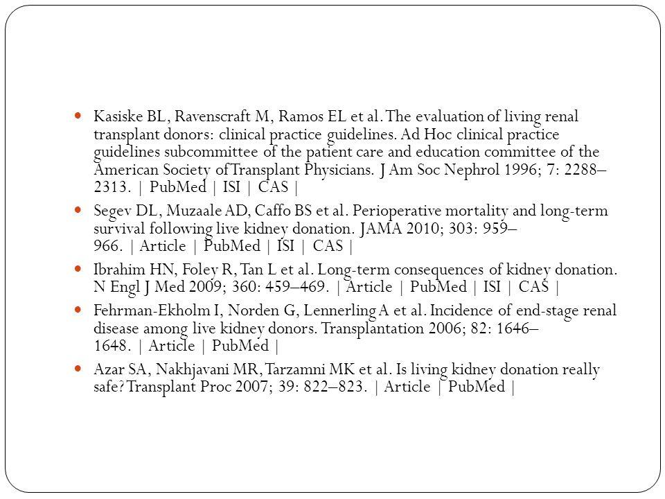 Kasiske BL, Ravenscraft M, Ramos EL et al.