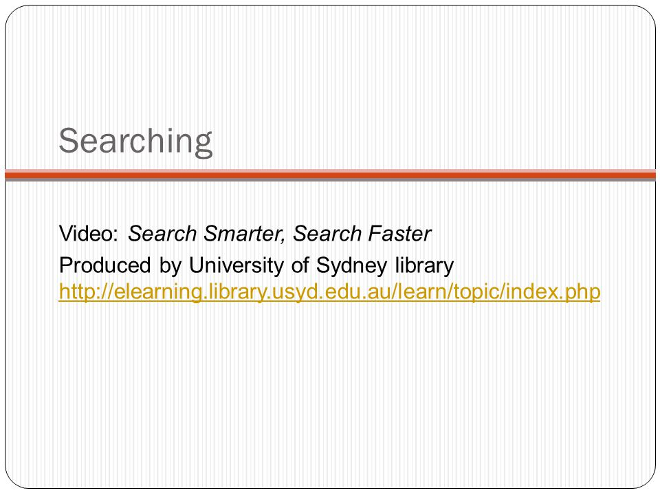 Literature Searching - terms Developing Search terms from the topic or research question How broad or narrow? Synonyms – words with similar meanings S