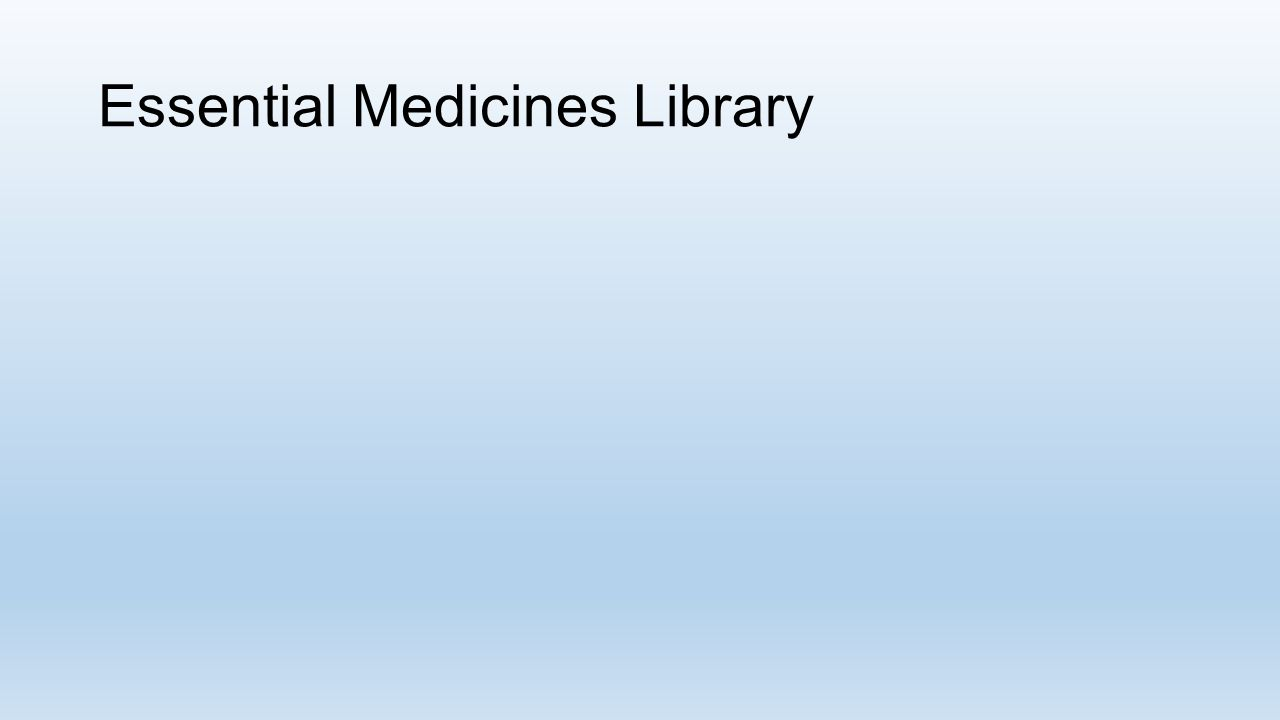 Essential Medicines Library
