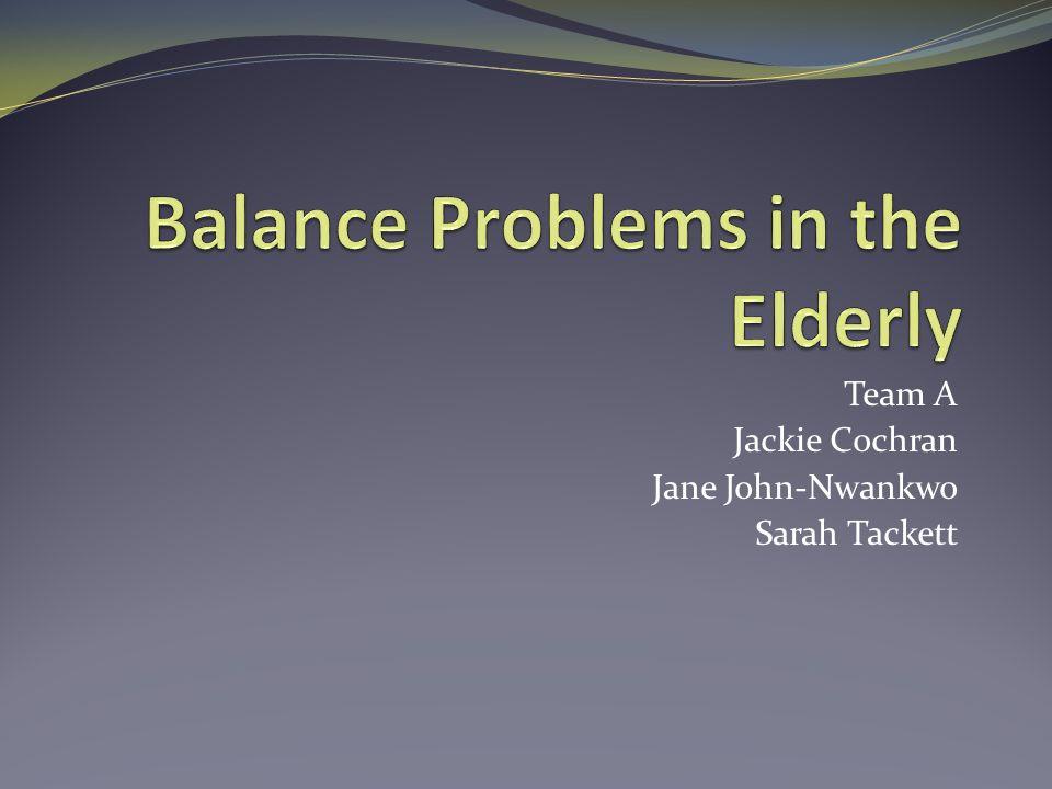 Team A Jackie Cochran Jane John-Nwankwo Sarah Tackett