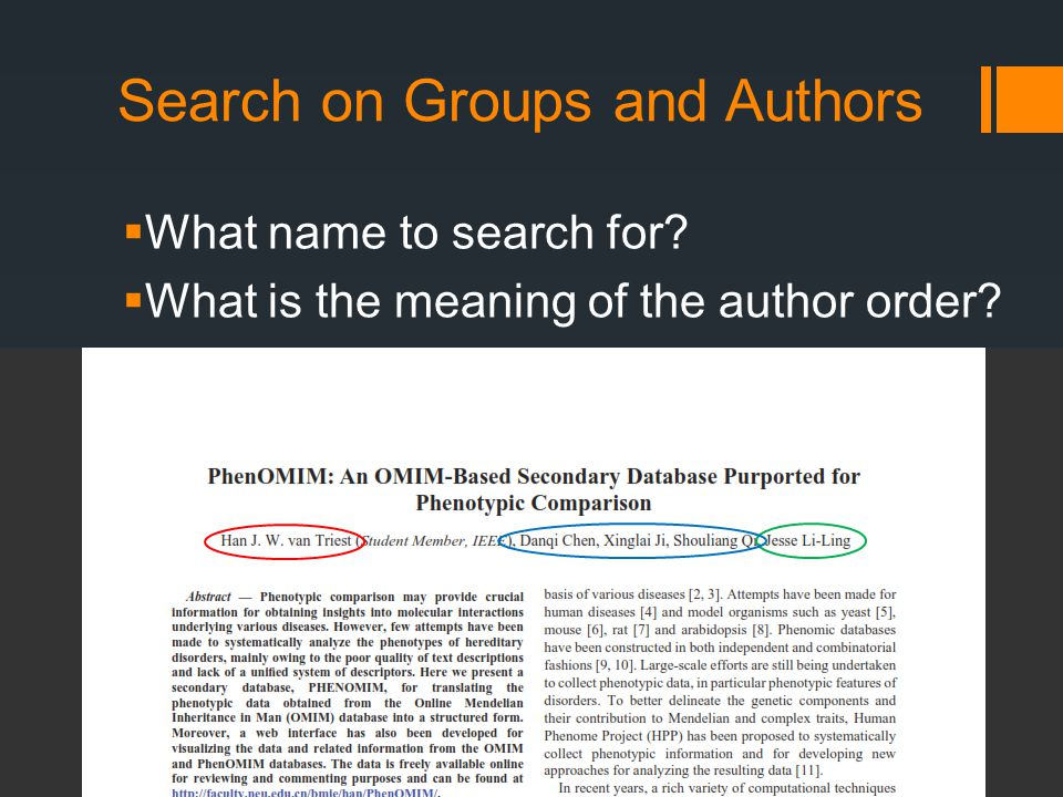 Search on Groups and Authors  What name to search for  What is the meaning of the author order