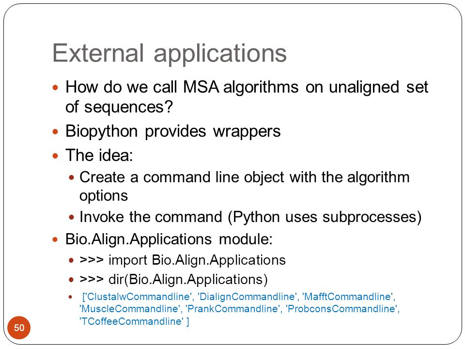 External applications How do we call MSA algorithms on unaligned set of sequences.