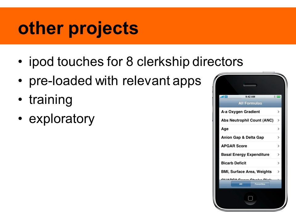 other projects ipod touches for 8 clerkship directors pre-loaded with relevant apps training exploratory