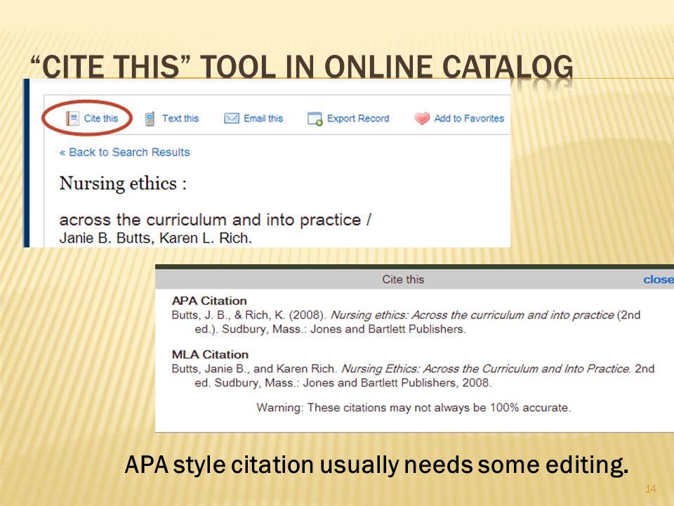 14 APA style citation usually needs some editing.