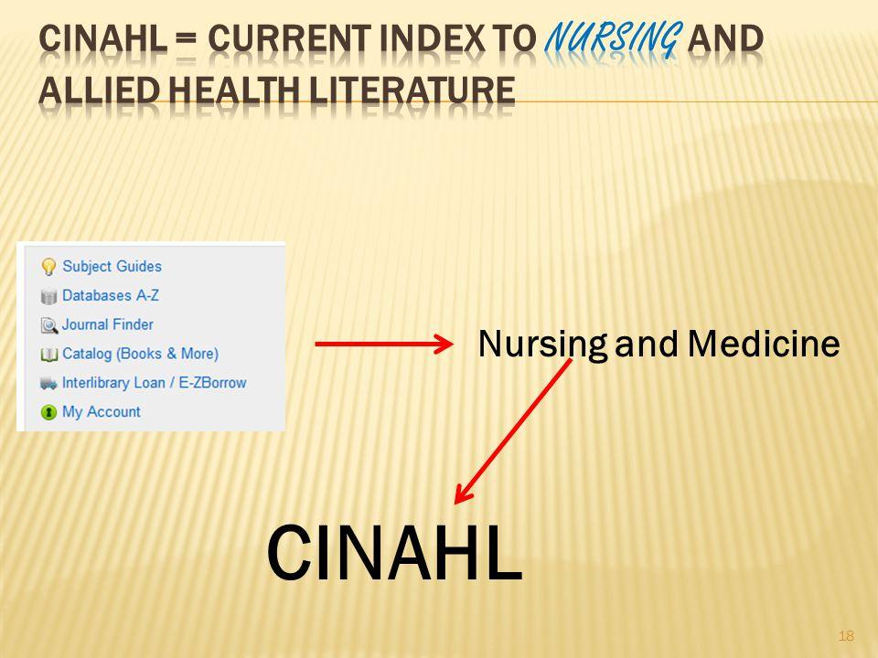 18 Nursing and Medicine CINAHL