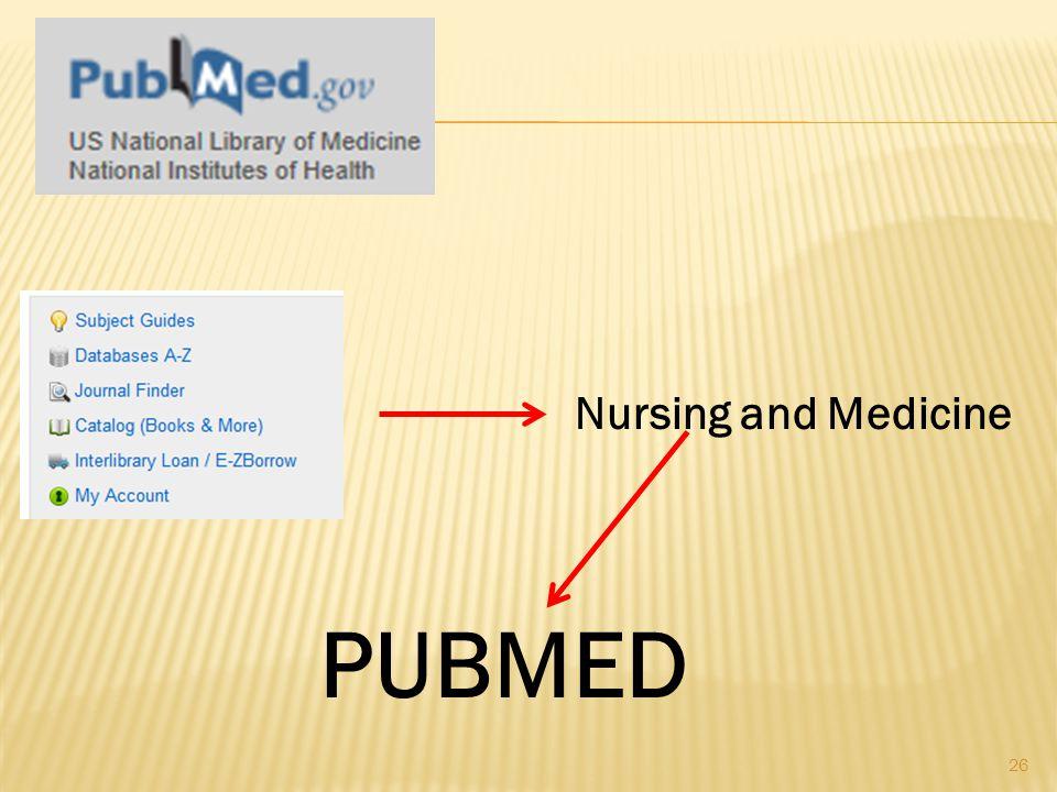 26 Nursing and Medicine PUBMED