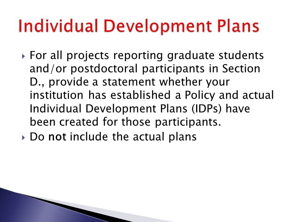  For all projects reporting graduate students and/or postdoctoral participants in Section D., provide a statement whether your institution has establ