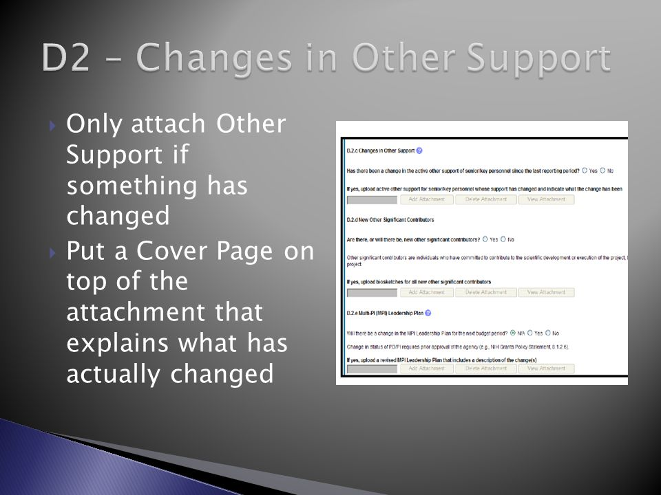  Only attach Other Support if something has changed  Put a Cover Page on top of the attachment that explains what has actually changed