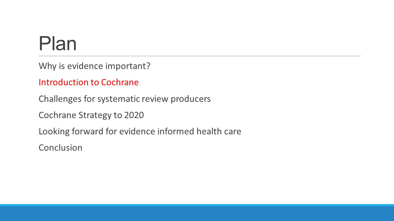 What is Cochrane.