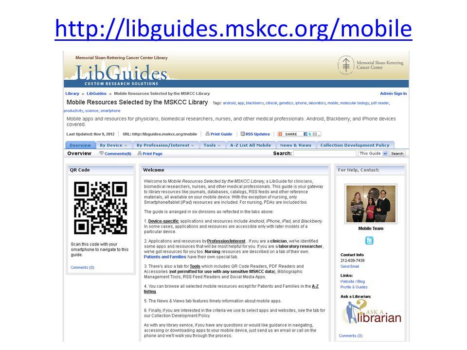 http://libguides.mskcc.org/mobile