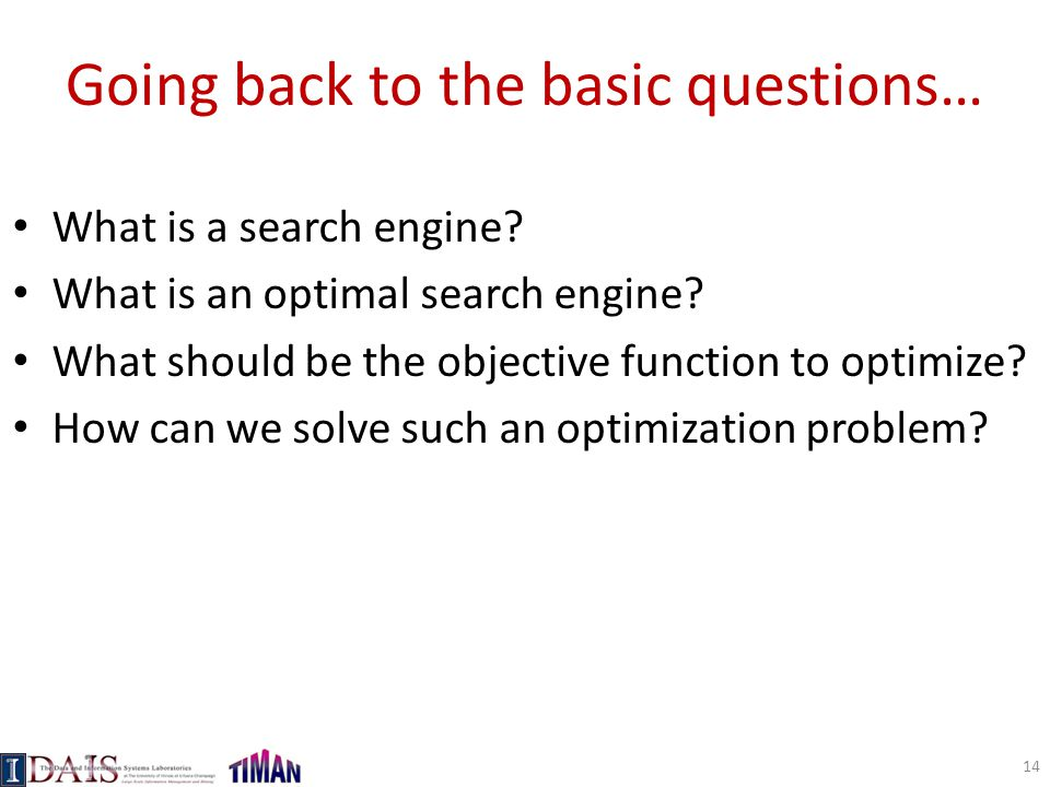 Going back to the basic questions… What is a search engine.
