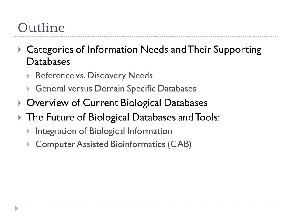 Outline  Categories of Information Needs and Their Supporting Databases  Reference vs.