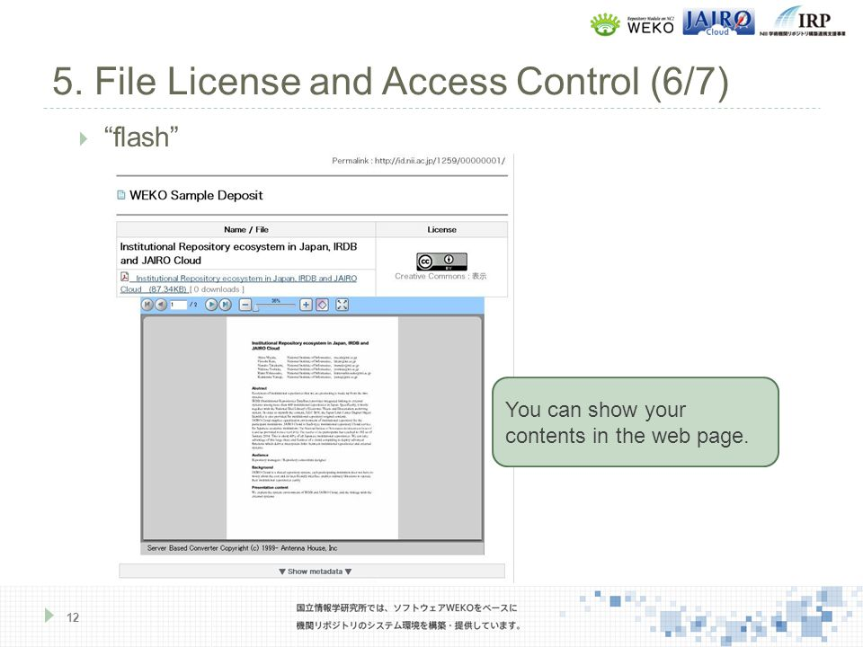 5. File License and Access Control (6/7) 12  flash You can show your contents in the web page.