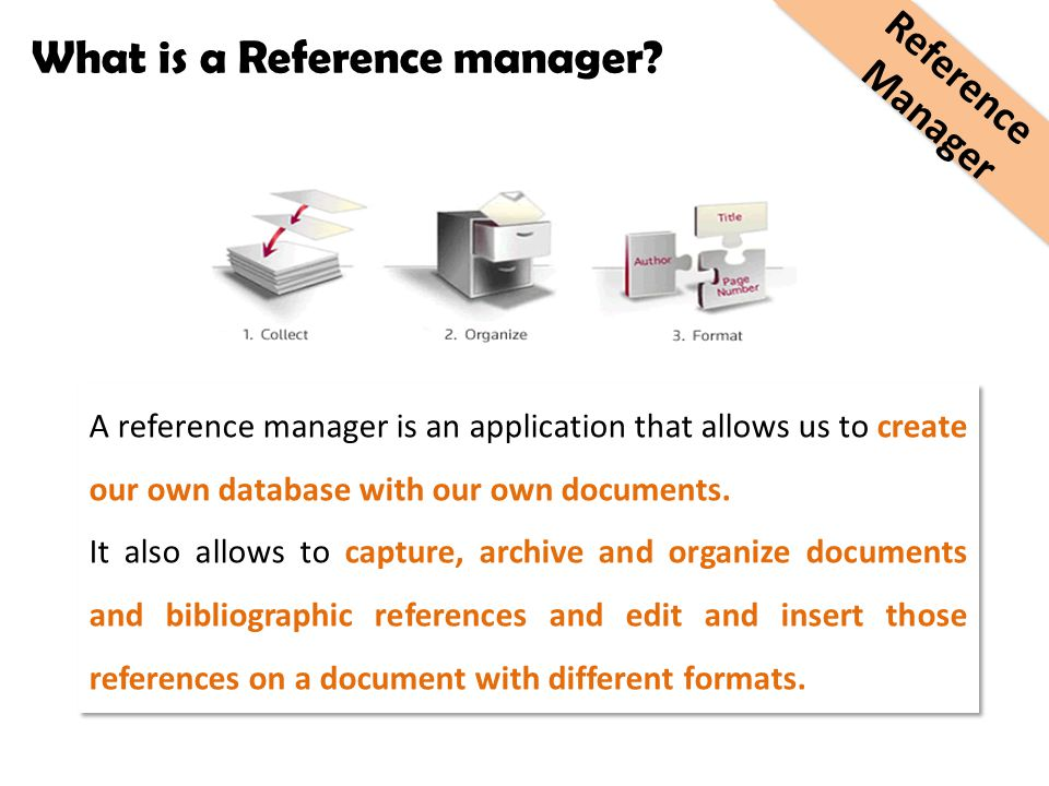 What is a Reference manager.