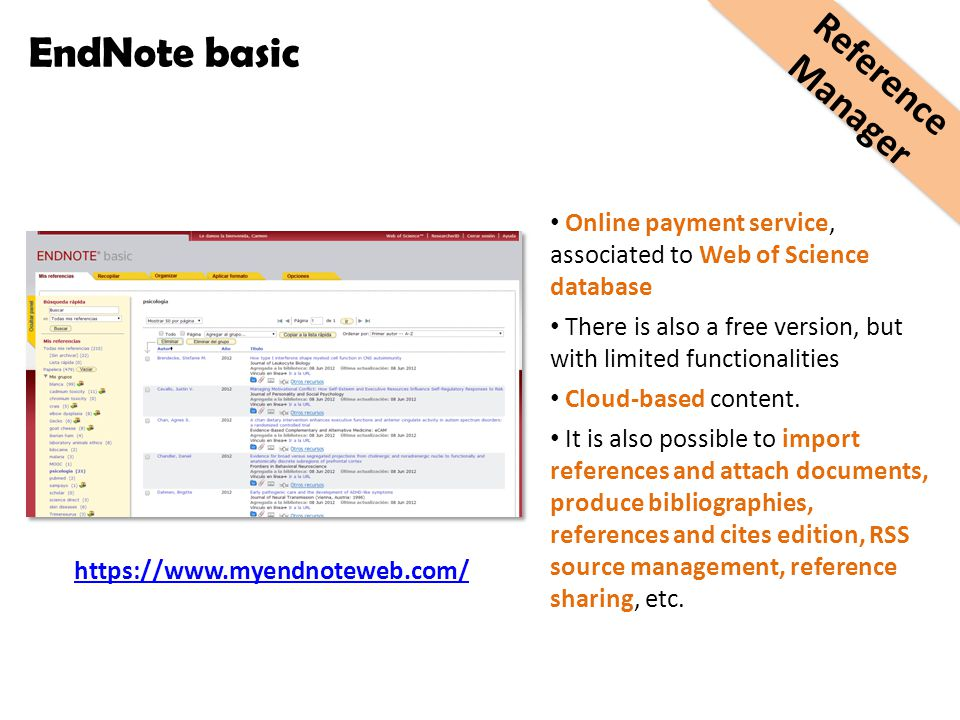Online payment service, associated to Web of Science database There is also a free version, but with limited functionalities Cloud-based content.