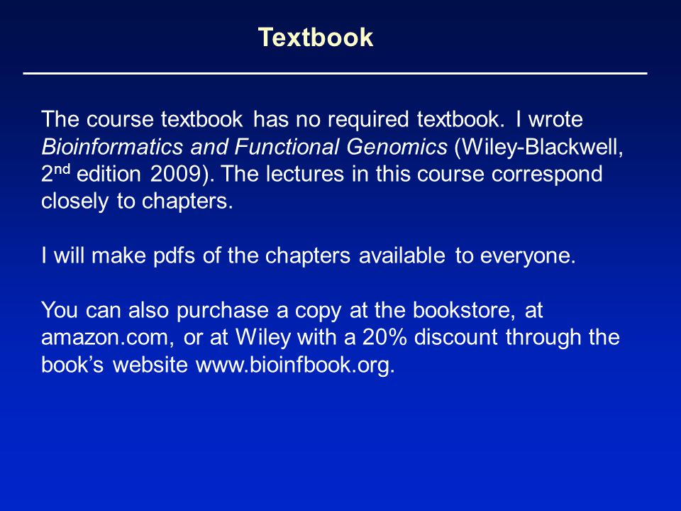 Textbook The course textbook has no required textbook.
