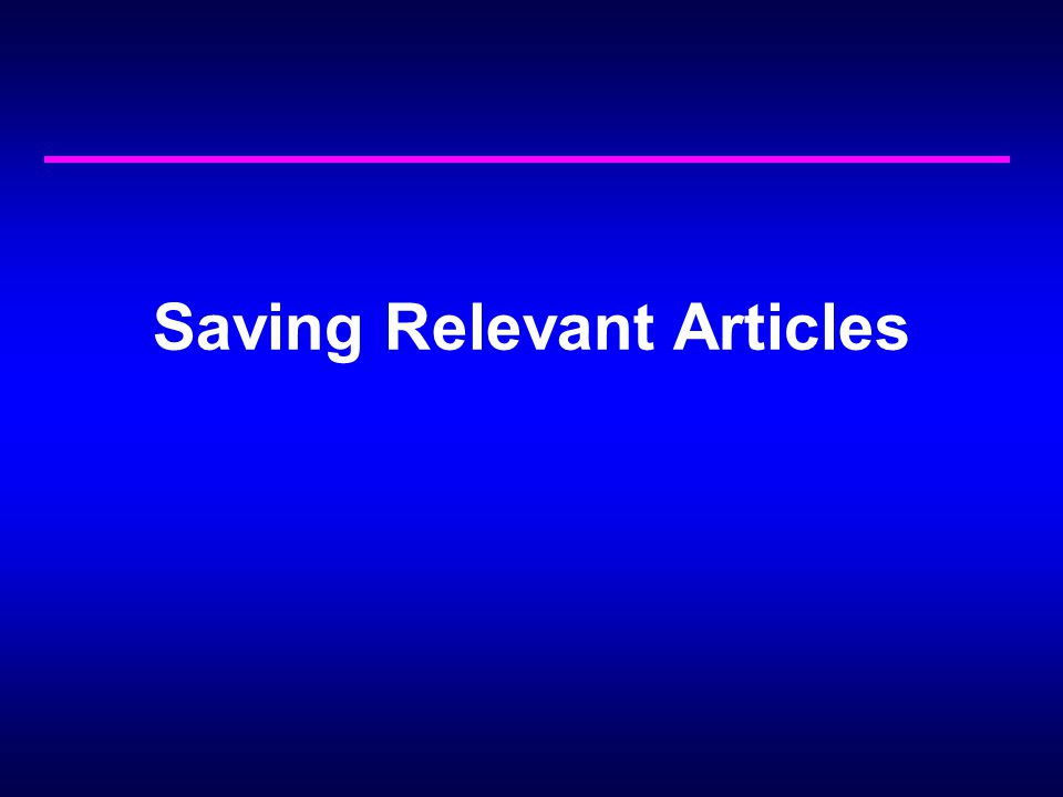 Saving Relevant Articles
