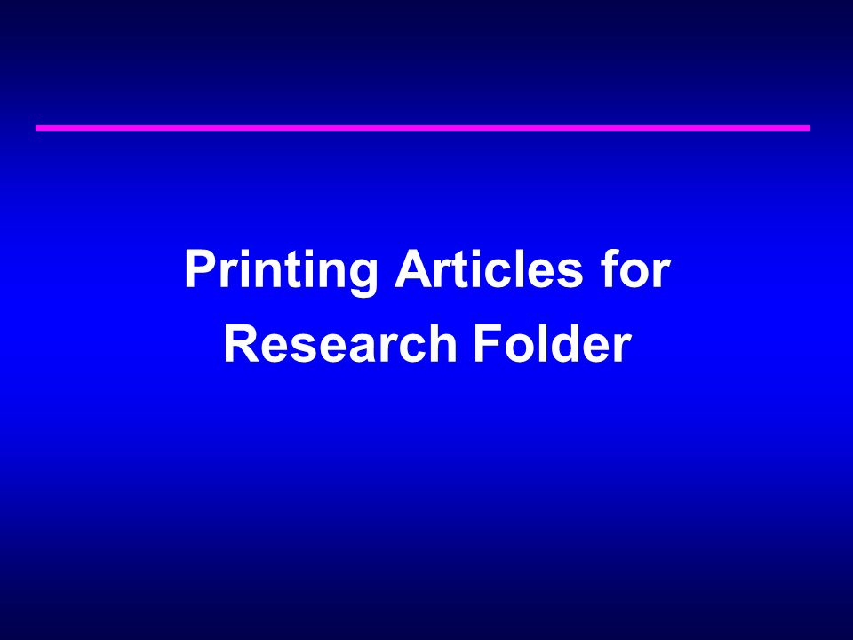 Printing Articles for Research Folder