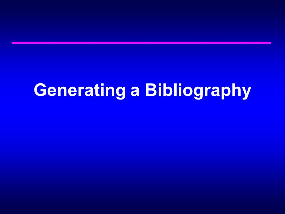 Generating a Bibliography