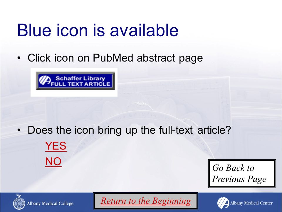 Blue icon is available Click icon on PubMed abstract page Does the icon bring up the full-text article.