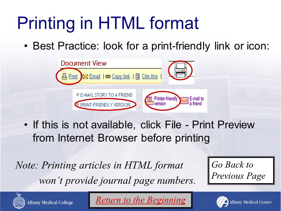 Searching for full text in Google (continued) Access to most journals is through IP authentication, which allows you to access to journal content directly from the publisher site Search for the journal title or article title Use quotes around title to retrieve more relevant results TIP NEXT Return to the Beginning Go Back to Previous Page
