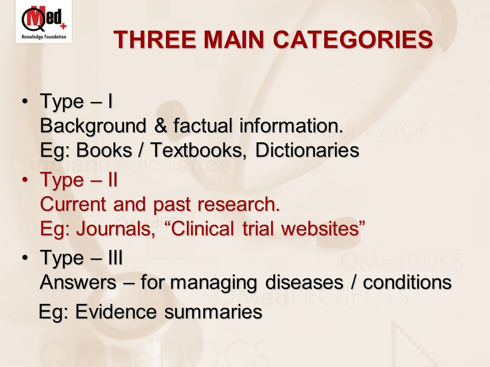 THREE MAIN CATEGORIES Type – I Background & factual information.