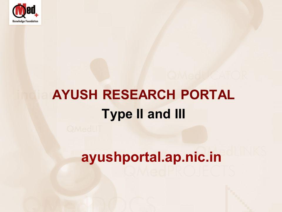 AYUSH RESEARCH PORTAL Type II and III ayushportal.ap.nic.in