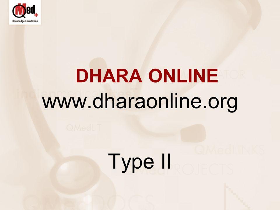 DHARA ONLINE www.dharaonline.org Type II