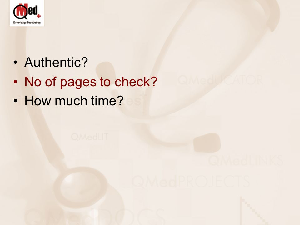 QMED KNOWLEDGE FOUNDATION Conducts literature searching workshops for health professionals Lectures for consumers People involved –Librarians specialized in medical information management –Trustees – two doctors