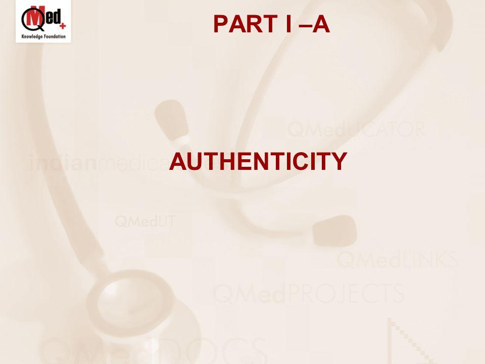 PART I –A AUTHENTICITY