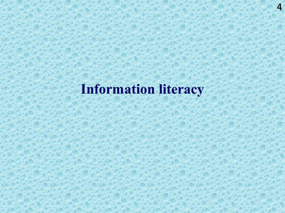 4 Information literacy