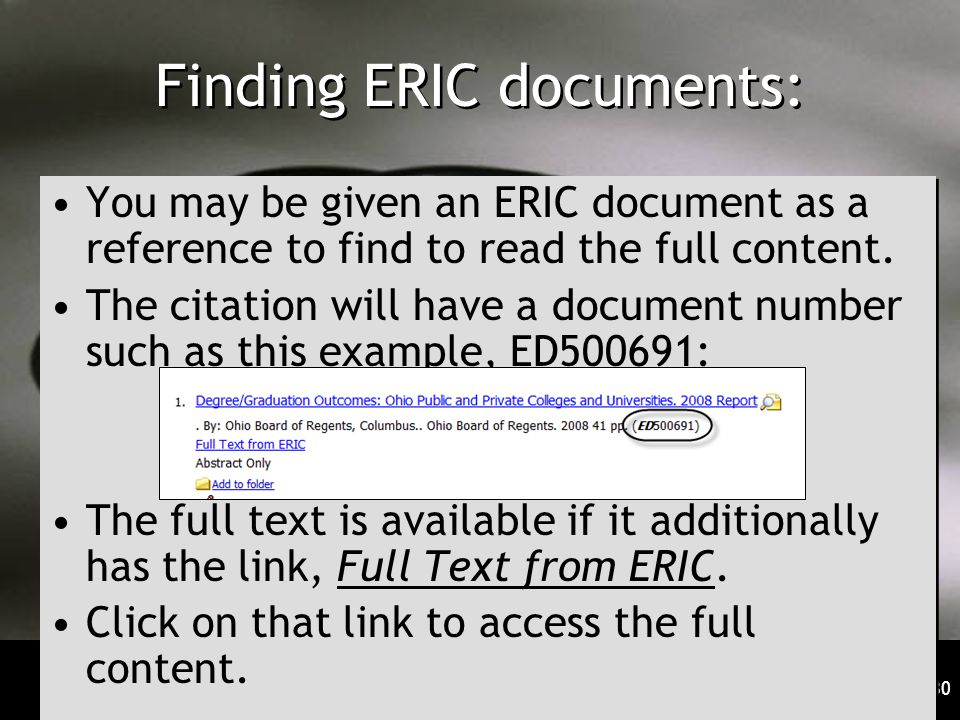 30 Finding ERIC documents: You may be given an ERIC document as a reference to find to read the full content.