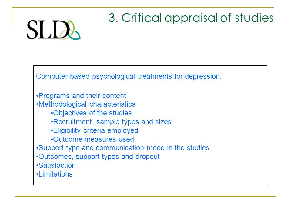 3.Critical appraisal of studies What. When. Who. Where.