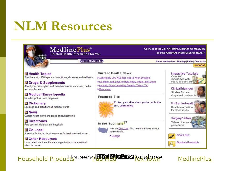 NLM Resources Household Products Database Pub MedTox TownMedlinePlus Household ProductsPub MedTox TownMedlinePlus