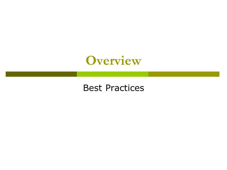 Overview Best Practices