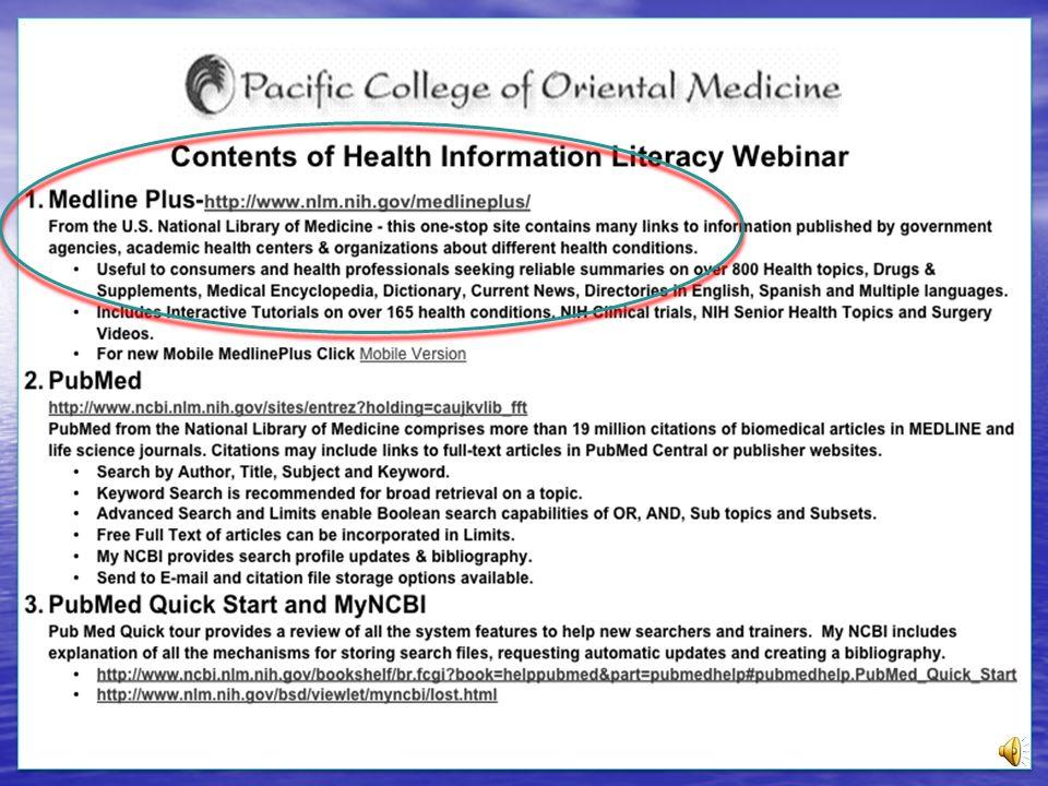 Health Information Literacy MedlinePlus: Topic 1. Naomi C.