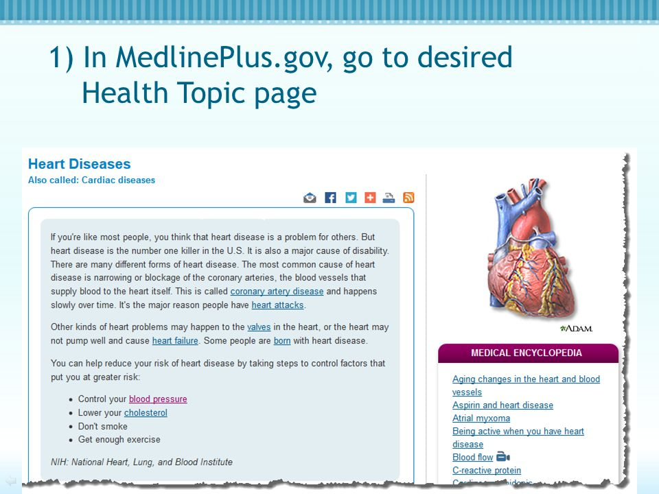 1) In MedlinePlus.gov, go to desired Health Topic page