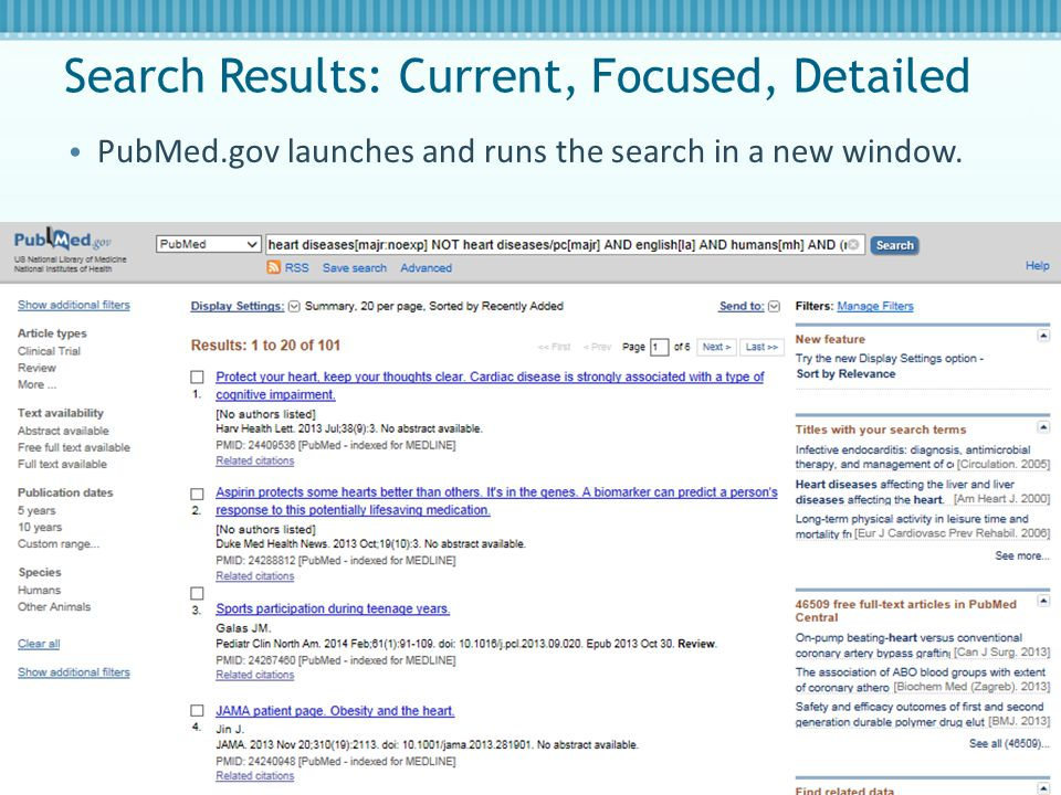 Search Results: Current, Focused, Detailed PubMed.gov launches and runs the search in a new window.