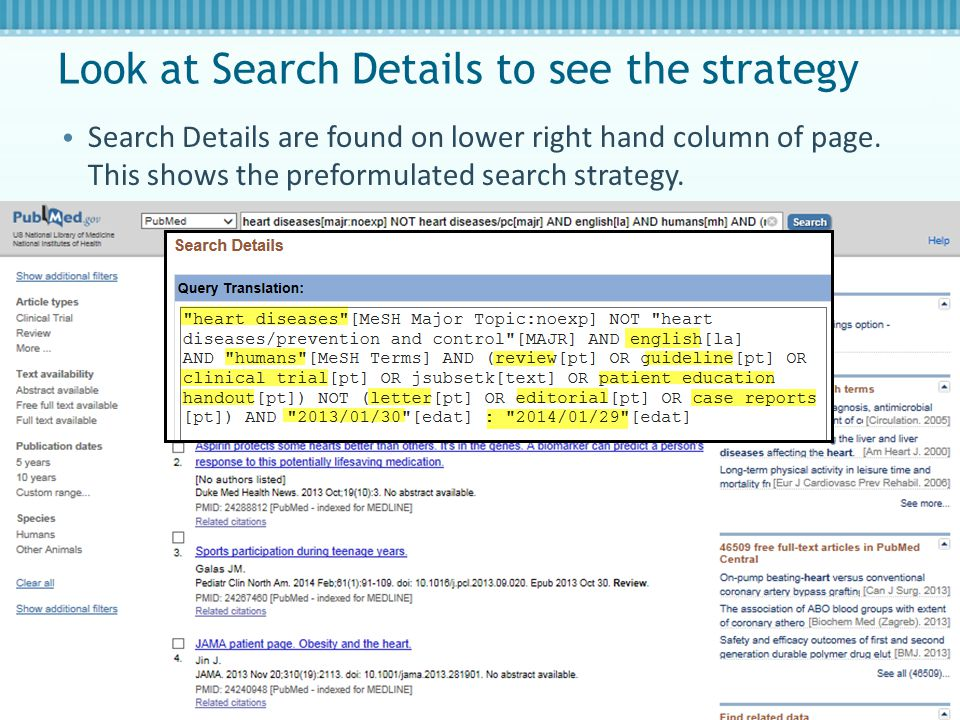 Look at Search Details to see the strategy Search Details are found on lower right hand column of page.