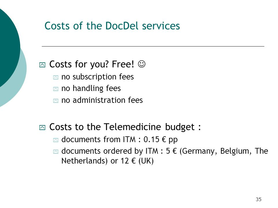 35 Costs of the DocDel services y Costs for you. Free.
