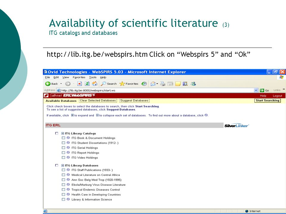 7 Availability of scientific literature (4) WHO library database WHOLIS