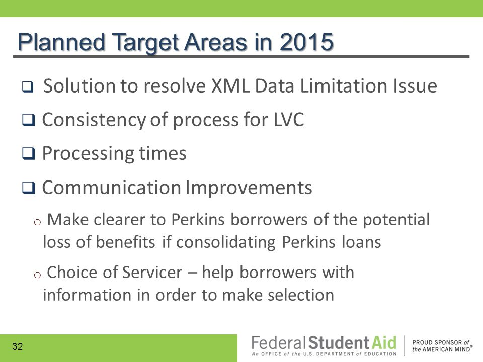 Planned Target Areas in 2015  Solution to resolve XML Data Limitation Issue  Consistency of process for LVC  Processing times  Communication Impro