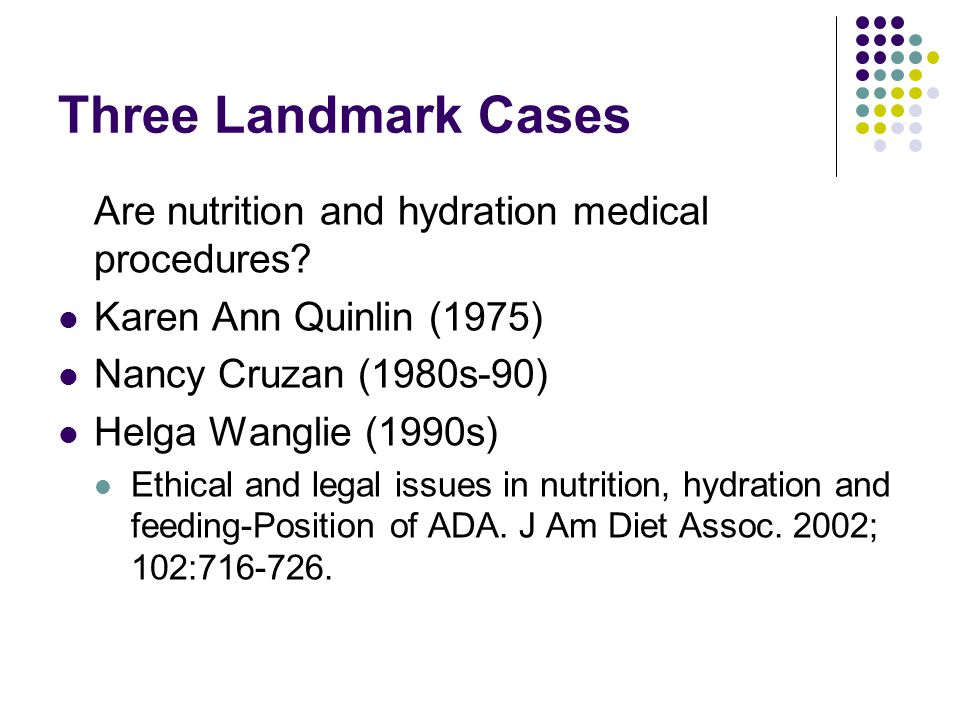 Common Questions Is artificial hydration and nutrition medical therapy.
