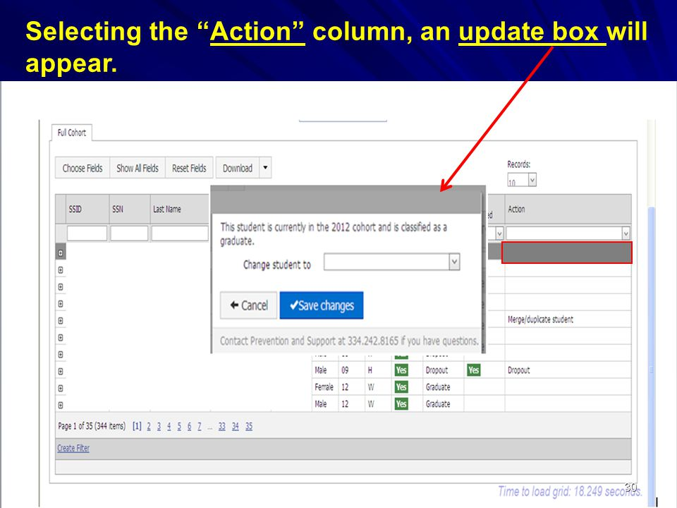 30 Selecting the Action column, an update box will appear.