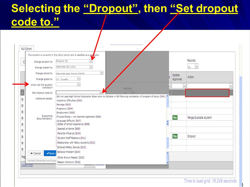 38 Selecting the Dropout , then Set dropout code to.