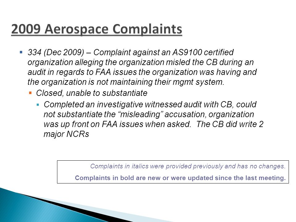  A75 – Received May 2010 – Closed/Withdrawn  ANAB issued an NCR during a witnessed audit in regards to the CB's audit time and lack of justification.