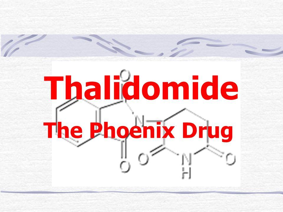 Thalidomide The Phoenix Drug