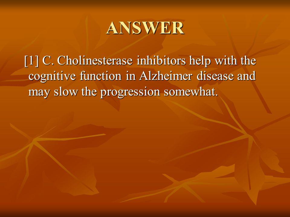 ANSWER [1] C.