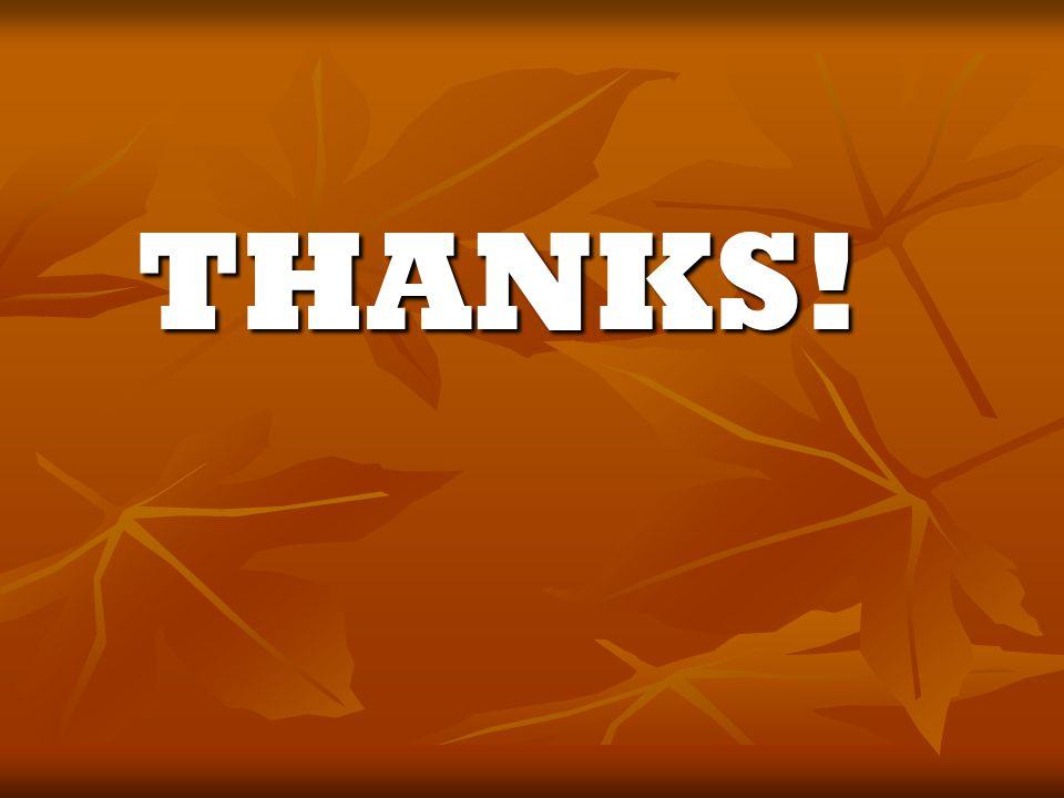 THANKS! THANKS!